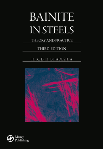 Bainite in steels, third edition